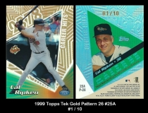 1999 Topps Tek Gold Pattern 26 #25A