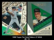 1999 Topps Tek Gold Pattern 27 #25A
