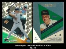 1999 Topps Tek Gold Pattern 28 #25A