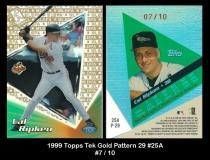 1999 Topps Tek Gold Pattern 29 #25A