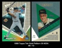 1999 Topps Tek Gold Pattern 30 #25A