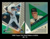 1999 Topps Tek Gold Pattern 4 #25A