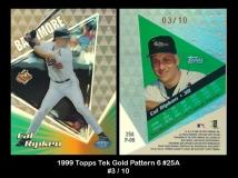 1999 Topps Tek Gold Pattern 6 #25A