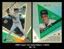 1999 Topps Tek Gold Pattern 7 #25A