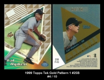 1999 Topps Tek Gold Pattern 1 #25B