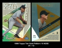 1999 Topps Tek Gold Pattern 10 #25B