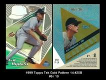1999 Topps Tek Gold Pattern 14 #25B