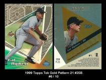 1999 Topps Tek Gold Pattern 21 #25B
