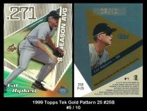 1999 Topps Tek Gold Pattern 25 #25B