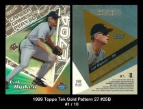 1999 Topps Tek Gold Pattern 27 #25B