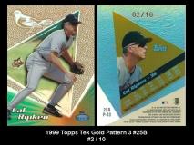 1999 Topps Tek Gold Pattern 3 #25B