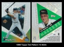 1999 Topps Tek Pattern 10 #25A