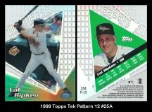 1999 Topps Tek Pattern 12 #25A