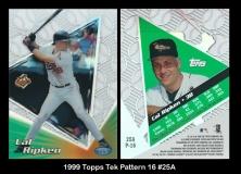 1999 Topps Tek Pattern 16 #25A