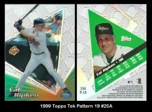 1999 Topps Tek Pattern 19 #25A