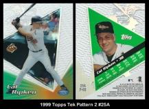 1999 Topps Tek Pattern 2 #25A