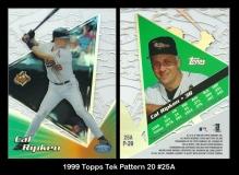 1999 Topps Tek Pattern 20 #25A