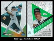 1999 Topps Tek Pattern 22 #25A