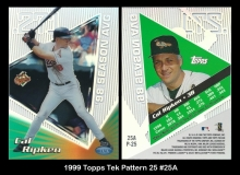 1999 Topps Tek Pattern 25 #25A