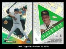 1999 Topps Tek Pattern 28 #25A