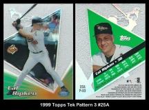 1999 Topps Tek Pattern 3 #25A