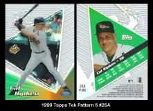 1999 Topps Tek Pattern 5 #25A