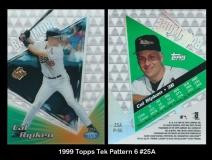 1999 Topps Tek Pattern 6 #25A