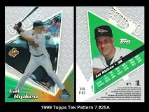 1999 Topps Tek Pattern 7 #25A