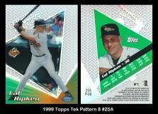 1999 Topps Tek Pattern 8 #25A