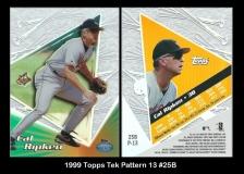 1999 Topps Tek Pattern 13 #25B