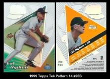 1999 Topps Tek Pattern 14 #25B