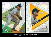 1999 Topps Tek Pattern 15 #25B