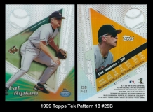 1999 Topps Tek Pattern 18 #25B