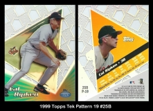 1999 Topps Tek Pattern 19 #25B