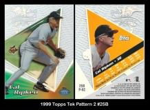 1999 Topps Tek Pattern 2 #25B