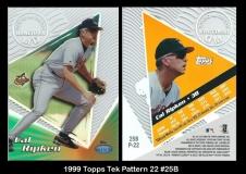 1999 Topps Tek Pattern 22 #25B