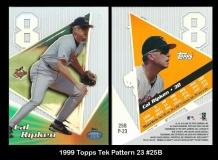 1999 Topps Tek Pattern 23 #25B