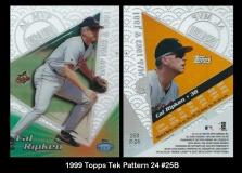 1999 Topps Tek Pattern 24 #25B