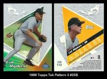 1999 Topps Tek Pattern 3 #25B