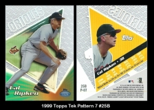 1999 Topps Tek Pattern 7 #25B