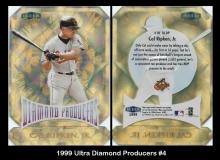1999 Ultra Diamond Producers #4