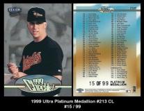 1999 Ultra Platinum Medallion #213 CL