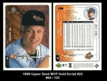 1999 Upper Deck MVP Gold Script #23