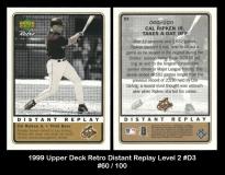 1999 Upper Deck Retro Distant Replay Level 2 #D3