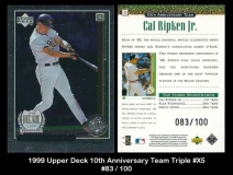 1999 Upper Deck 10th Anniversary Team Triple #X5