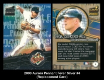 2000 Aurora Pennant Fever Silver #4 Replacement Card