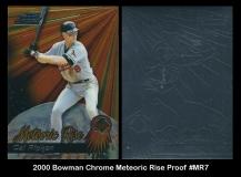 2000 Bowman Chrome Meteoric Rise Proof #MR7