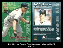 2000 Crown Royale Final Numbers Holographic #4