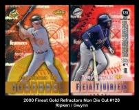 2000 Finest Gold Refractors Non Die Cut #128
