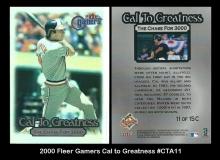 2000 Fleer Gamers Cal to Greatness #CTA11